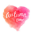 autumn time greeting card with hand lettering text vector image