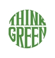 Think green logo isolated on white vector image
