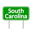 South Carolina green road sign vector image