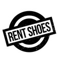 rent shoes rubber stamp vector image vector image