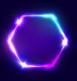 Neon sign Hexagon glowing light banner vector image