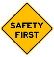 Safety First Symbol vector image
