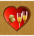 Valentine wooden heart champagne and roses vector image