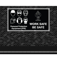 Work Safe Be Safe advertising board vector image