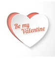 Be my Valentine paper 3d heart holiday card vector image