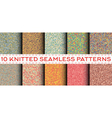Set of 10 knitted seamless patterns vector image