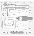 Set thin line icons caliper and micrometer vector image