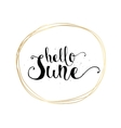 Hello June inscription Greeting card with vector image