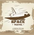 space travel grunge vintage banner design vector image