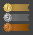 Gold silver and bronze ribbons metal badges vector image