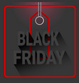 black friday holiday discount label with red vector image