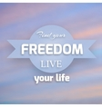 Freedom background vector image
