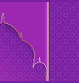 greeting background with silhouette mosque purple vector image