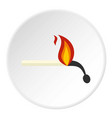 burning match icon circle vector image