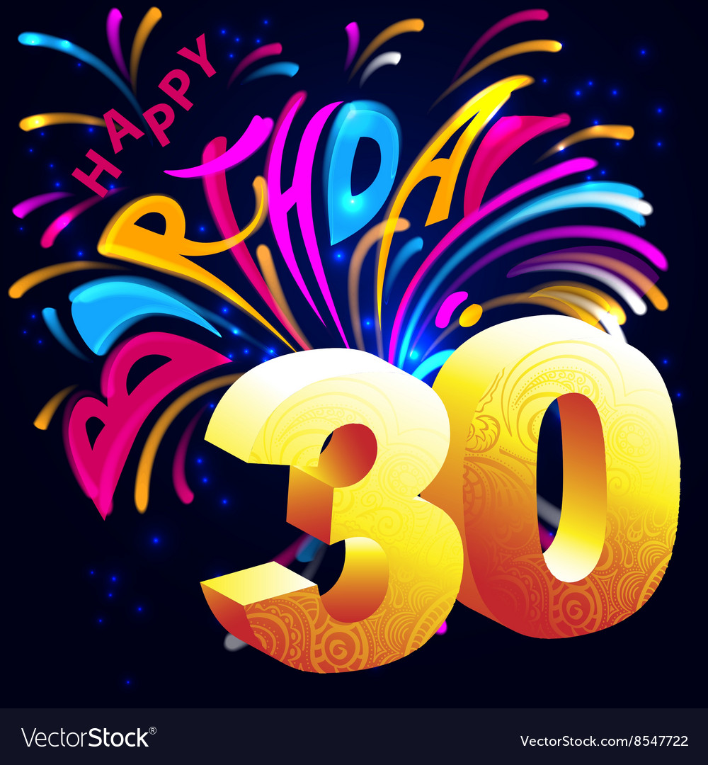 Fireworks happy birthday with a gold number 30 vector