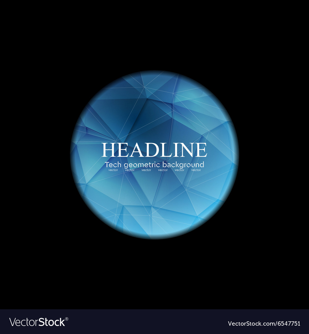 Blue polygonal round sphere on black background vector