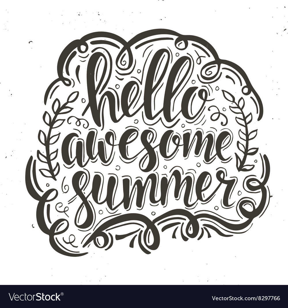 Hello awesome summer hand drawn typography poster vector