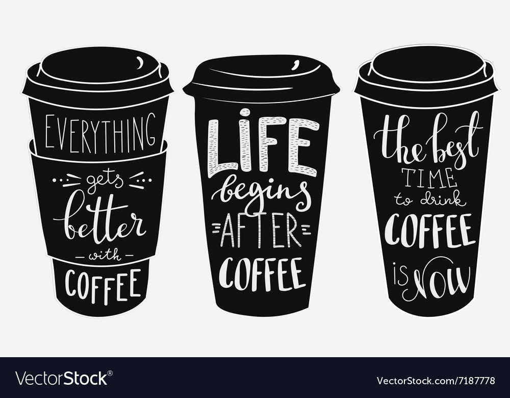 Quote lettering on coffee paper cup shape set vector
