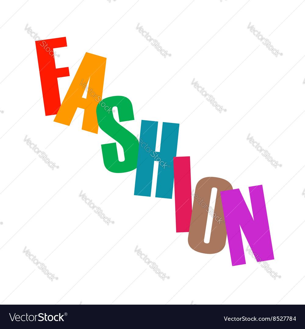 Word fashion in colorful letters vector