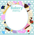 menu design for cake house bakery vector image