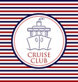 Cruise Club background in format vector image