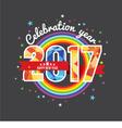 Celebrating 2017 Colorful Rainbow vector image
