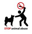stop animal abuse vector image