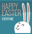 happy easter everyone easter bunny ears vector image