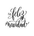 feliz navidad hand lettering positive quote to vector image