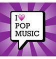 I love pop music background vector image