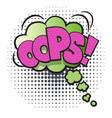 oops comic speech bubble in pop art style vector image