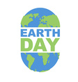 Earth Day emblem Logo for Holidays of Earth vector image