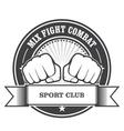 Mix fight combat emblem - clenched fists vector image