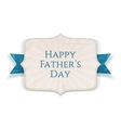 Happy Fathers Day greeting Banner vector image