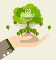 ECO FRIENDLY Ecology concept with hand and tree vector image