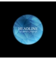 Blue polygonal round sphere on black background vector image
