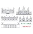 Travel landmarks of Cambodia and Bangladesh icons vector image vector image