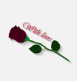 rose with love vector image