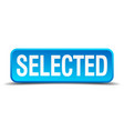 selected blue 3d realistic square isolated button vector image
