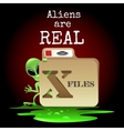 Aliens are Real vector image