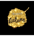 Autumn brush lettering Gold glitter banner design vector image