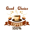 Good choice coffee icon Cafe emblem vector image vector image