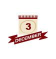3 december calendar with ribbon vector image