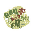 Fresh and 100 natural food concept hand lettering vector image