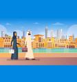 arab couple walking dubai modern building vector image