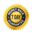 7 day money back guarantee label vector image vector image