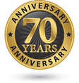 70 years anniversary gold label vector image
