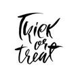 trick or treat modern dry brush lettering for vector image