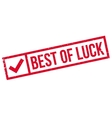 Best Of Luck rubber stamp vector image