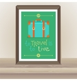 poster - To travel is to live vector image